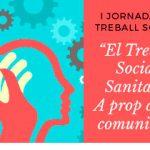El Parc Sanitari Sant Joan de Déu celebra la I Jornada de Treball Social