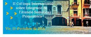 II Col·loqui Internacional sobre Integració de l'Atenció Somàtica i Psiquiàtrica