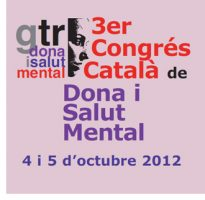 3er Congrés Català de la Dona i Salut Mental