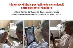 Iniciatives digitals del Parc Sanitari Sant Joan de Déu per afavorir la comunicació entre familiars i pacients afectats per la covid-19