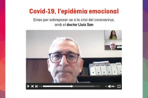"""""""Covid-19, l'epidèmia emocional"""": un 'webinar' a càrrec del doctor Lluís San per sobreposar-se a la crisi del coronavirus"""